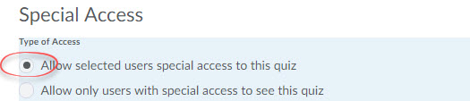 Allow selected users special access to this quiz option