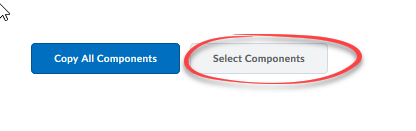 image of buttons at bottom of import export copy components page with Select components button circled.