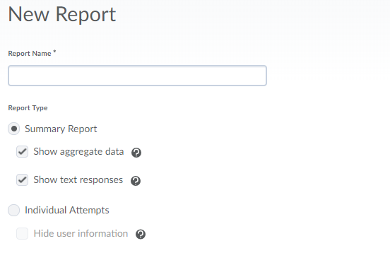 Screenshot of name and report type options.