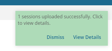 Session Uploaded Successfully Message
